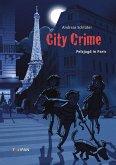 Pelzjagd in Paris / City Crime Bd.4