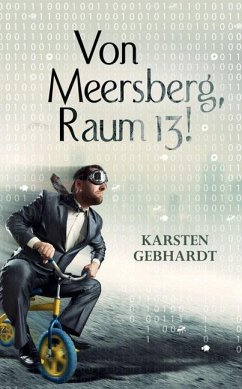 Von Meersberg, Raum 13! - Gebhardt, Karsten