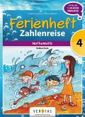 Mathematik Ferienhefte 4. Klasse - Volksschule - Zahlenreise