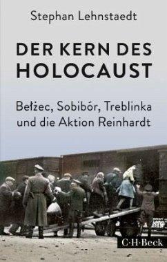 Der Kern des Holocaust - Lehnstaedt, Stephan