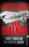 Entrissen / Der Stalker (eBook, ePUB)