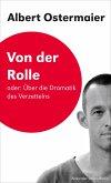 Von der Rolle oder: Über die Dramatik des Verzettelns (eBook, ePUB)