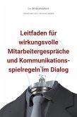 bwlBlitzmerker: Leitfaden für wirkungsvolle Mitarbeitergespräche und Kommunikationsspielregeln im Dialog (eBook, ePUB)
