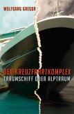 Der Kreuzfahrtkomplex (eBook, ePUB)