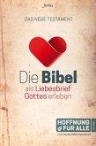Die Bibel als Liebesbrief Gottes erleben (eBook, ePUB)