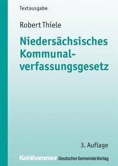 Niedersächsisches Kommunalverfassungsgesetz (eBook, ePUB) - Thiele, Robert