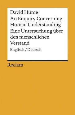 An Enquiry Concerning Human Understanding / Eine Untersuchung über den menschlichen Verstand (eBook, ePUB) - Hume, David