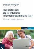 Praxisratgeber: die strukturierte Informationssammlung (SIS) (eBook, PDF)