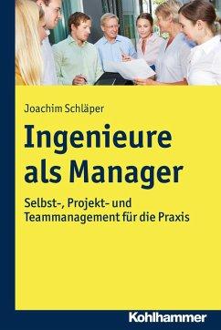 Ingenieure als Manager (eBook, PDF) - Schläper, Joachim