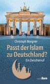 Passt der Islam zu Deutschland? (eBook, ePUB)