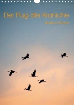9783665569808 - Biewer, Beatrice: Der Flug der Kraniche (Wandkalender 2017 DIN A4 hoch) - Buch