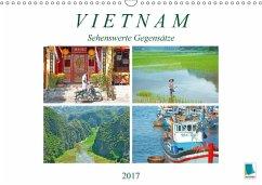 9783665569662 - CALVENDO: Vietnam: Sehenswerte Gegensätze (Wandkalender 2017 DIN A3 quer) - Buch