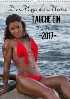 9783665569051 - Ivanova DI, Daniela: Die Magie des Meeres (Wandkalender 2017 DIN A3 hoch) - کتاب