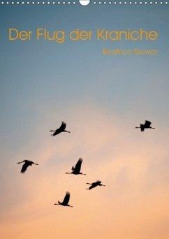 9783665569815 - Biewer, Beatrice: Der Flug der Kraniche (Wandkalender 2017 DIN A3 hoch) - کتاب