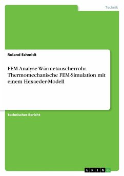 Fem analyse w rmetauscherrohr thermomechanische fem for Fem analyse