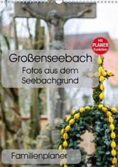 9783665568894 - N, N: Großenseebach - Fotos aus dem Seebachgrund (Wandkalender 2017 DIN A3 hoch) - Buch