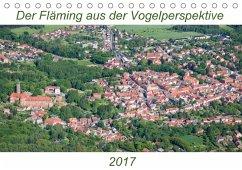 9783665569976 - Hagen, Mario: Der Fläming aus der Vogelperspektive (Tischkalender 2017 DIN A5 quer) - Buch