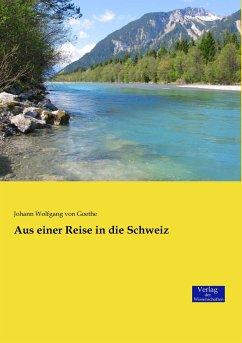 Aus einer Reise in die Schweiz