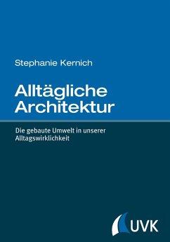 Alltägliche Architektur