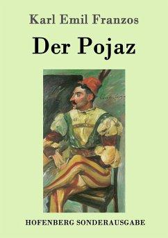 Der Pojaz - Franzos, Karl E.