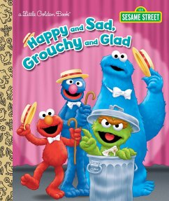 Happy and Sad, Grouchy and Glad