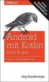 Android mit Kotlin - kurz & gut