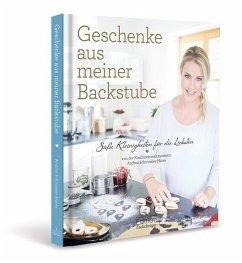 Geschenke aus meiner Backstube - Schirmaier-Huber, Andrea