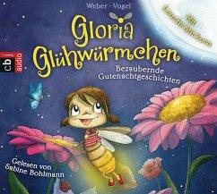 Bezaubernde Gutenachtgeschichten / Gloria Glühwürmchen Bd.1 (2 Audio-CDs) - Vogel, Kirsten; Weber, Susanne