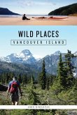 Wild Places: Vancouver Island