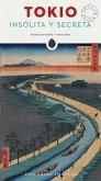 Tokio Insolita y Secreta