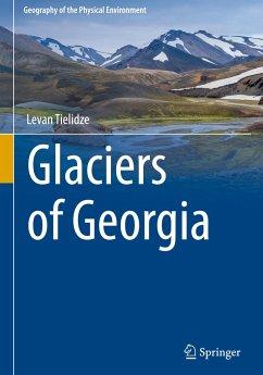 Glaciers of Georgia - Tielidze, Levan