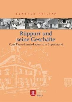 Rüppurr und seine Geschäfte - Philipp, Günther