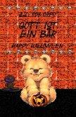Gott ist ein Bär Happy Halloween
