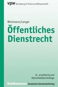 Öffentliches Dienstrecht - Wichmann, Manfred; Langer, Karl-Ulrich