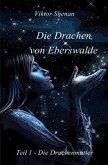 Die Drachen von Eberswalde Teil 1 - Die Drachenmutter