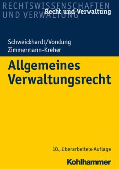 Allgemeines Verwaltungsrecht - Schweickhardt, Rudolf;Vondung, Ute;Walker, Christian;Zimmermann-Kreher, Annette