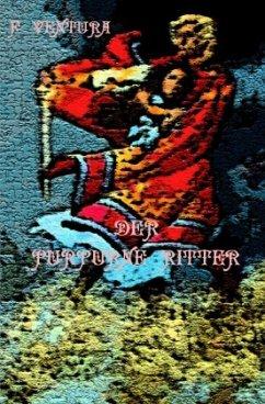 Der purpurne Ritter - Ventura, F.