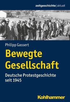 Bewegte Gesellschaft - Gassert, Philipp