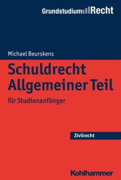Schuldrecht Allgemeiner Teil - Beurskens, Michael