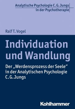 Individuation und Wandlung - Vogel, Ralf T.