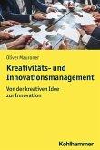Kreativitäts- und Innovationsmanagement