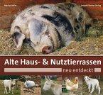 Alte Haus- & Nutztierrassen neu entdeckt (eBook, ePUB)