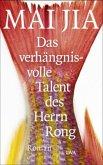 Das verhängnisvolle Talent des Herrn Rong (Mängelexemplar)