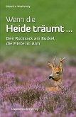 Wenn die Heide träumt ... (eBook, ePUB)