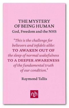 The Mystery of Being Human (eBook, ePUB) - Tallis, Raymond
