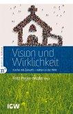 Vision und Wirklichkeit (eBook, ePUB)