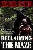 Reclaiming the Maze (Forgotten Tales from the Realms of Primoria, #2) (eBook, ePUB)