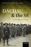 Dachau and the SS (eBook, ePUB)