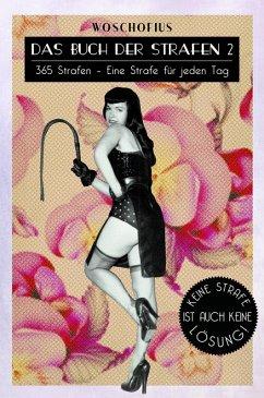 Das Buch der Strafen 2 (eBook, ePUB) - Woschofius
