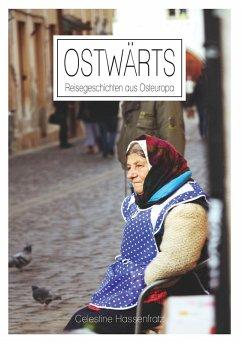 Ostwärts (eBook, ePUB) - Hassenfratz, Celestine